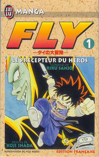FLY - Le précepteur du héros  - Tome 1 - Moyen format