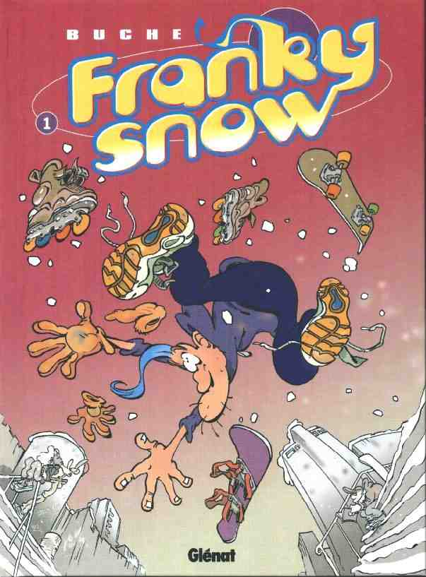 FRANKY SNOW - Slide à mort  - Tome 1 - Grand format