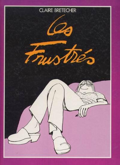 FRUSTRÉS (LES) - Les frustrés  - Tome 1 (FL) - Grand format