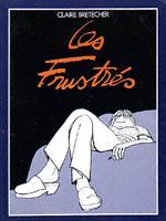 FRUSTRÉS (LES) - Tome 1  - Tome 1 (a) - Grand format