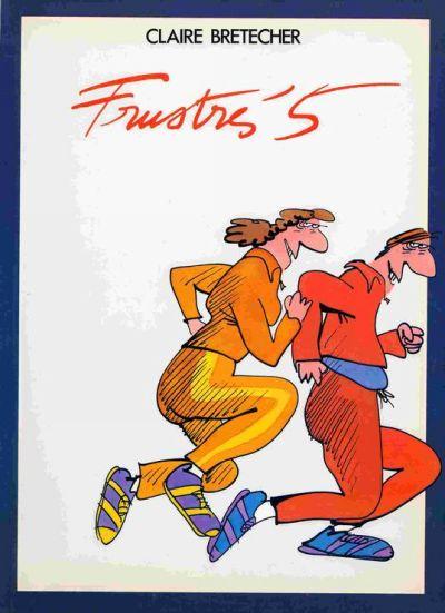 FRUSTRÉS (LES) - tome 5  - Tome 5 - Grand format