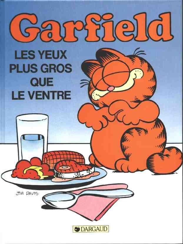 GARFIELD - Les yeux plus gros que le ventre  - Tome 3 - Grand format