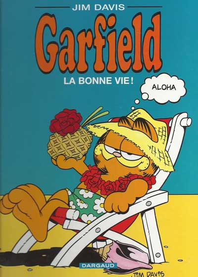 GARFIELD - La bonne vie !  - Tome 9 (c) - Grand format