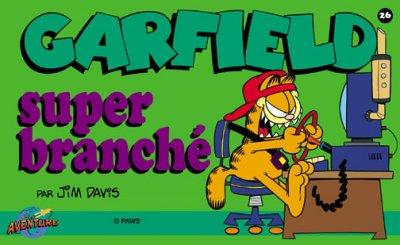 GARFIELD (PRESSES AVENTURE - A L'ITALIENNE) - Super Branché  - Tome 26 - Grand format