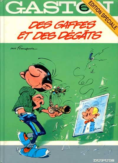 GASTON LAGAFFE - Des gaffes et des dégats  - Tome 6 (ES) - Grand format