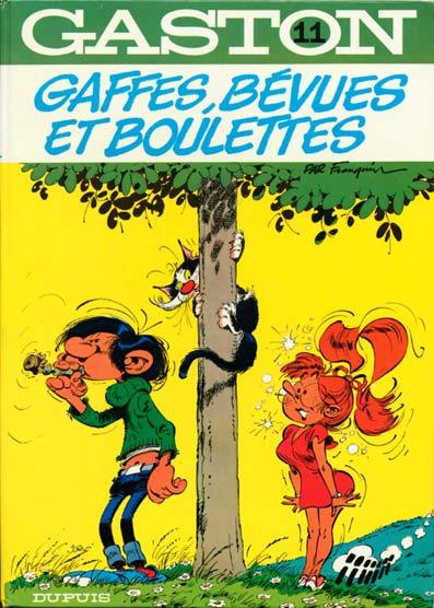 GASTON LAGAFFE - Gaffes, bévues et boulettes  - Tome 11 (a) - Grand format