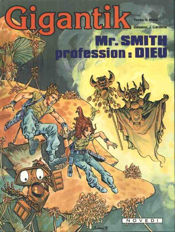 GIGANTIK - Monsieur Smith profession: Dieu  - Tome 7 - Grand format