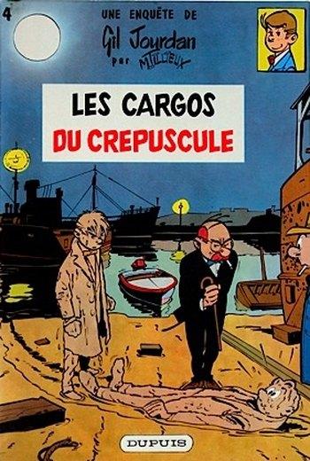 GIL JOURDAN - Les cargos du crépuscule  - Tome 4 (a) - Grand format