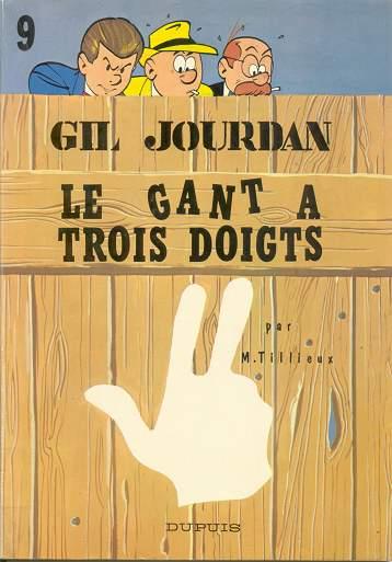 GIL JOURDAN - Le gant à trois doigts  - Tome 9 - Grand format