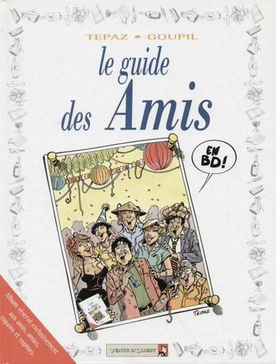 GUIDE (LE) - Le guide des amis  - Tome 10 - Grand format