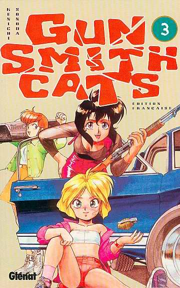 GUN SMITH CATS - Tome 3  - Tome 3 - Moyen format