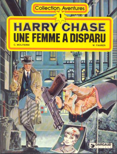 HARRY CHASE - Une femme a disparu  - Tome 1 - Grand format