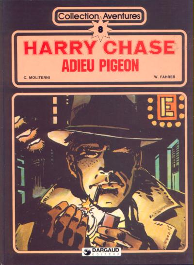 HARRY CHASE - Adieu Pigeon  - Tome 4 - Grand format
