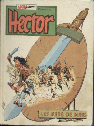 HECTOR - Les durs de durs  - Tome 1 - Grand format