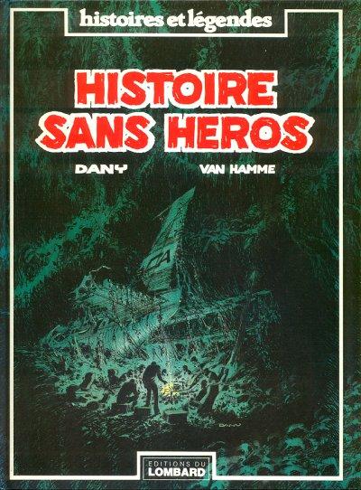 HISTOIRE SANS HÉROS - Histoire sans héros  - Tome 1 (a) - Grand format