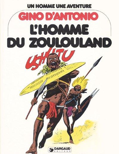 HOMME DU ZOULOULAND (L') - L'homme du Zoulouland - Grand format