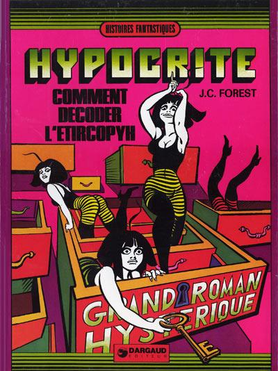 HYPOCRITE - Comment décoder l'Etircopyh  - Tome 2 - Grand format