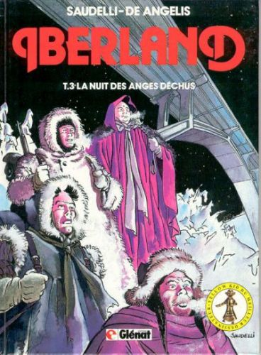 IBERLAND - La nuit des anges dechus  - Tome 3 - Grand format
