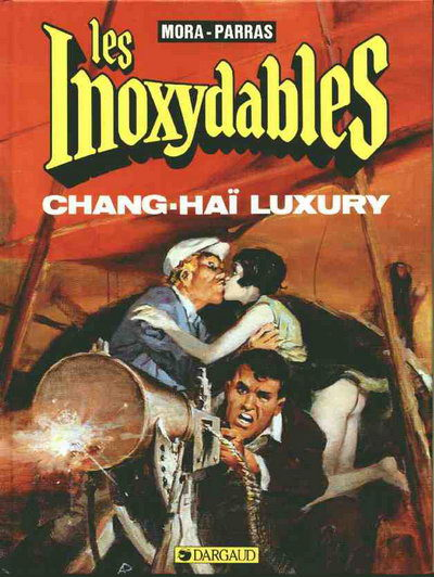 INOXYDABLES (LES) - Chang-Haï luxury  - Tome 2 - Grand format