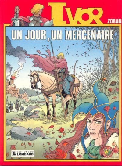 IVOR - Un jour, un mercenaire  - Tome 1 - Grand format