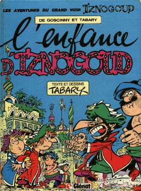 IZNOGOUD - L'enfance d'Iznogoud  - Tome 15 - Grand format