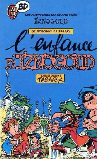 IZNOGOUD - L'enfance d'Iznogoud  - Tome 15 (Poch) - Grand format