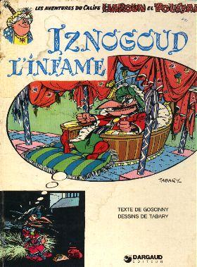 IZNOGOUD - Iznogoud l'infâme  - Tome 4 - Grand format