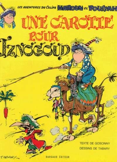 IZNOGOUD - Une carotte pour Iznogoud  - Tome 7 - Grand format