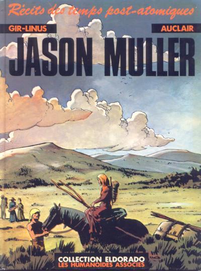 JASON MULLER - Récits des temps post-atomiques (a) - Grand format