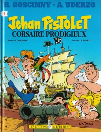 JEHAN PISTOLET - Jehan Pistolet corsaire prodigieux  - Tome 1 (b) - Grand format