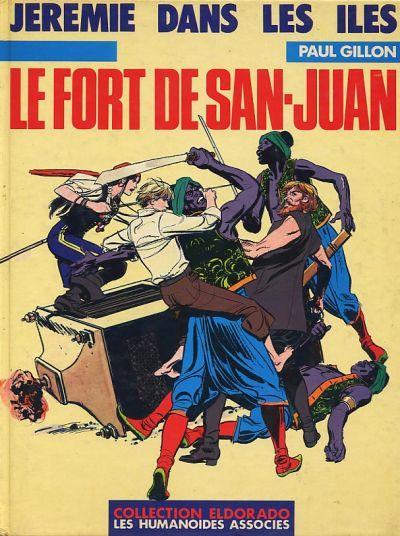 JÉRÉMIE - Le fort de San-Juan  - Tome 4 - Grand format