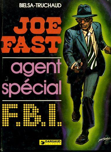 JOE FAST - Joe Fast, agent spécial F.B.I.  - Tome 1 - Grand format