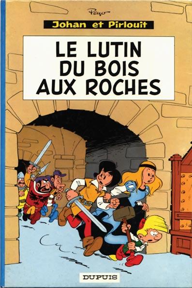 JOHAN ET PIRLOUIT - Le lutin du Bois aux Roches  - Tome 3 (c) - Grand format