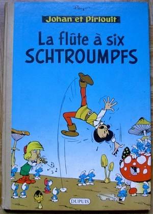 JOHAN ET PIRLOUIT - La flûte à six schtroumpfs  - Tome 9 (a) - Grand format