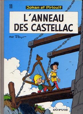 JOHAN ET PIRLOUIT - L'anneau des Castellac  - Tome 11 (d) - Grand format