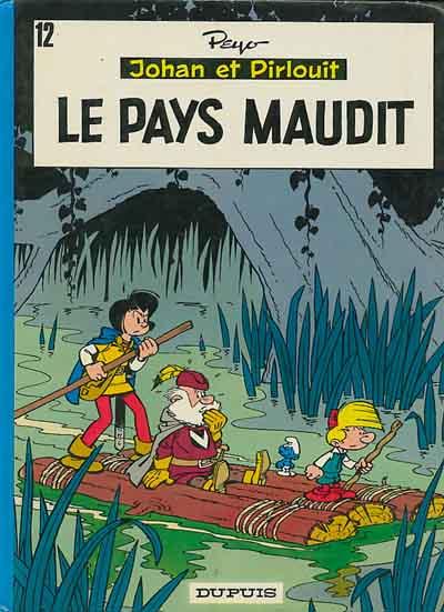 JOHAN ET PIRLOUIT - Le pays maudit  - Tome 12 (a) - Grand format