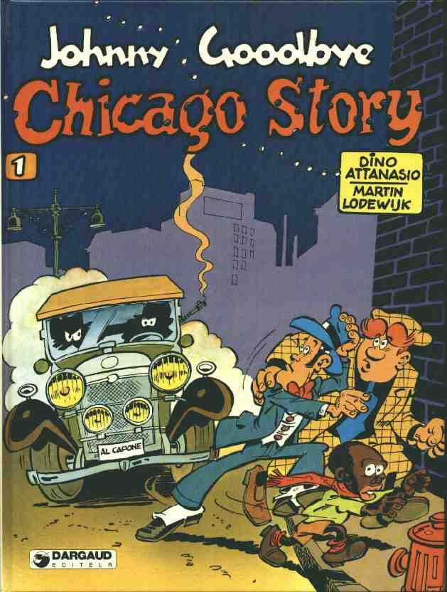 Johnny Goodbye  -  Chicago story  - Tome 1 (LI)