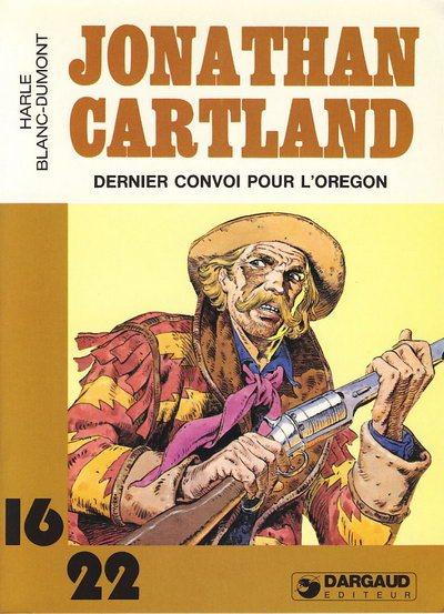 JONATHAN CARTLAND (16/22) - Dernier convoi pour l'orégon  - Tome 2 (57) - Grand format