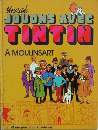 TINTIN - DIVERS - Jouons avec Tintin à Moulinsart (J2) - Grand format