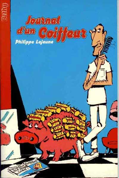 JOURNAL D'UN COIFFEUR - Journal d'un coiffeur  - Tome 1 - Grand format