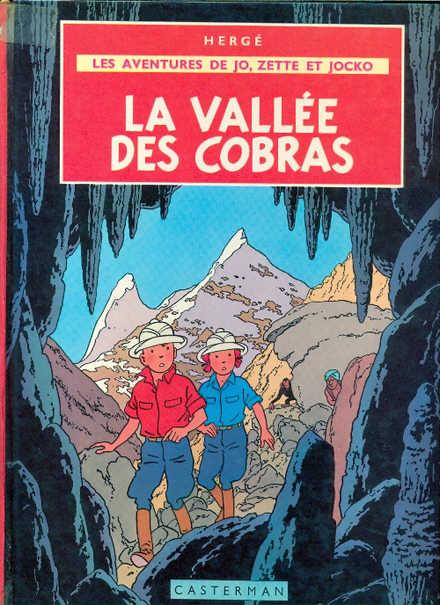 JO, ZETTE ET JOCKO (LES AVENTURES DE) - La vallée des cobras  - Tome 5 (B35) - Grand format