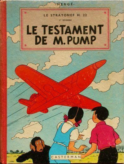 JO, ZETTE ET JOCKO (LES AVENTURES DE) - Le testament de M. Pump  - Tome 1 (B10) - Grand format