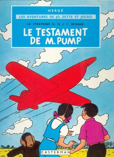 JO, ZETTE ET JOCKO (LES AVENTURES DE) - Le testament de M. Pump  - Tome 1 (B31bis) - Grand format