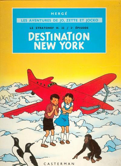 JO, ZETTE ET JOCKO (LES AVENTURES DE) - Destination New-York  - Tome 2 (B10) - Grand format