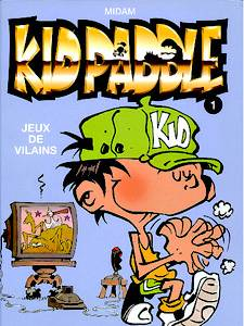 KID PADDLE - Jeux de vilains  - Tome 1 (b) - Grand format