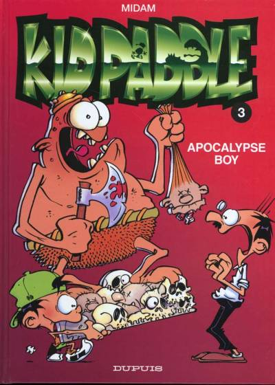 KID PADDLE - Apocalypse Boy  - Tome 3 (b) - Grand format