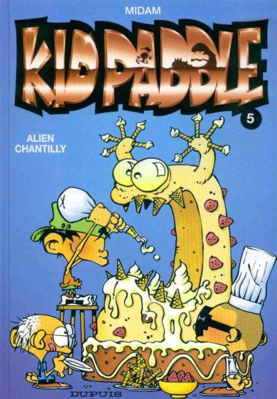 KID PADDLE - Alien chantilly  - Tome 5 - Grand format