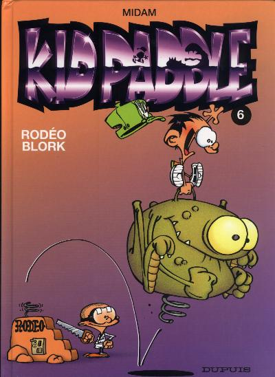 KID PADDLE - Rodéo Blork  - Tome 6 (c) - Grand format