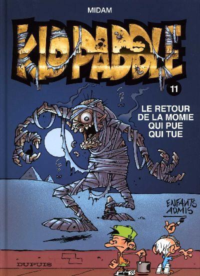 KID PADDLE - Le retour de la momie qui pue qui tue  - Tome 11 - Grand format