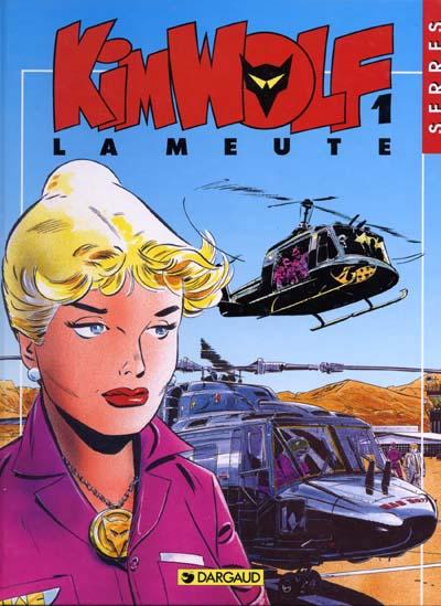 KIM WOLF - La meute  - Tome 1 - Grand format
